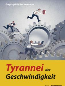Tyrannei der Geschwindigkeit